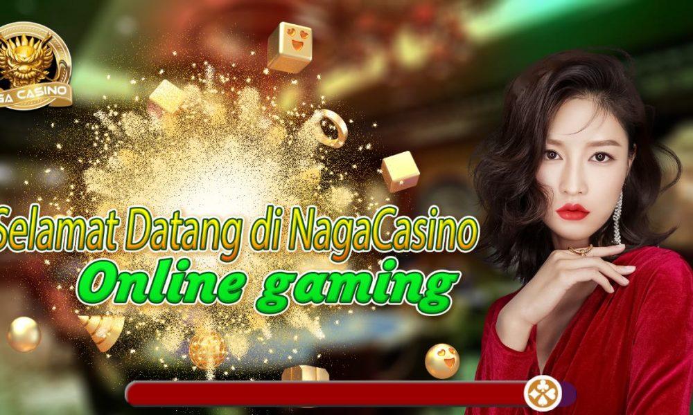 NagaCasino Situs Slot Online Indonesia Terbaik 2021